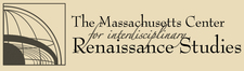 Massachusetts Center for Interdisciplinary Renaissance Studies